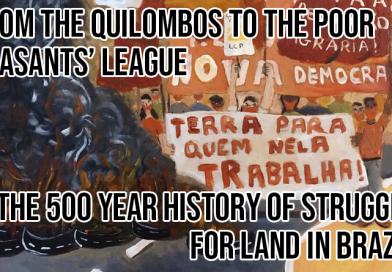 Des Quilombos à la Ligue des paysans pauvres – 500 ans d'histoire de la lutte pour la terre au Brésil