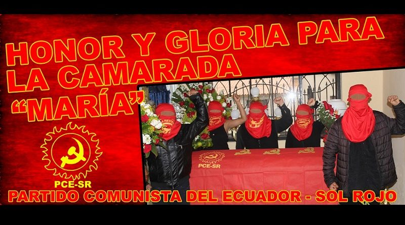 Ecuador: ¡Honor y Gloria para la Camarada Maria!