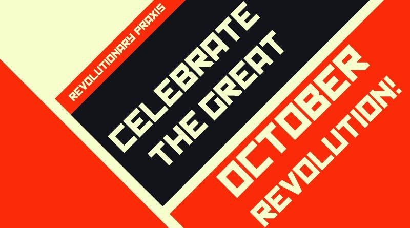United Kingdom, London: Celebrate the Great October Revolution!