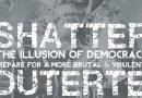 Brisez l'illusion de la démocratie et préparez-vous à un Duterte plus brutal et plus virulent