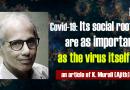 """Ajith : """"Les racines sociales du Covid-19 sont aussi importantes que le virus lui-même"""""""