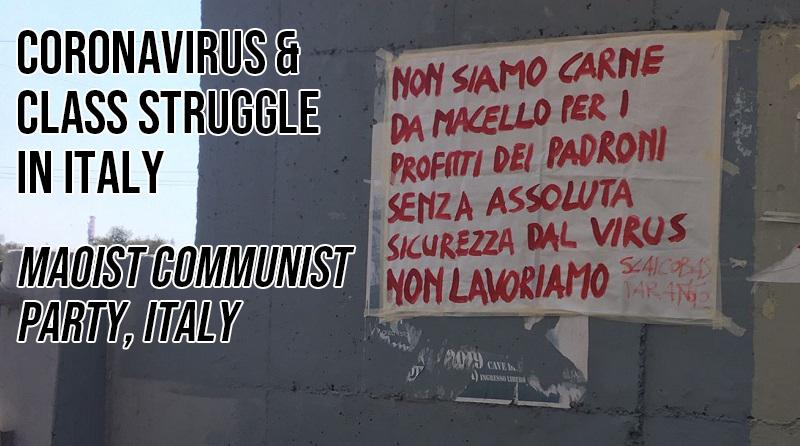 Maoist Komünist Parti (İtalya): Koronavirüs ve İtalya'da sınıf mücadelesi