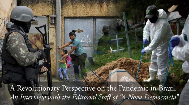"""Un point de vue révolutionnaire sur la pandémie au Brésil : Un entretien avec la rédaction de """"A Nova Democracia"""""""