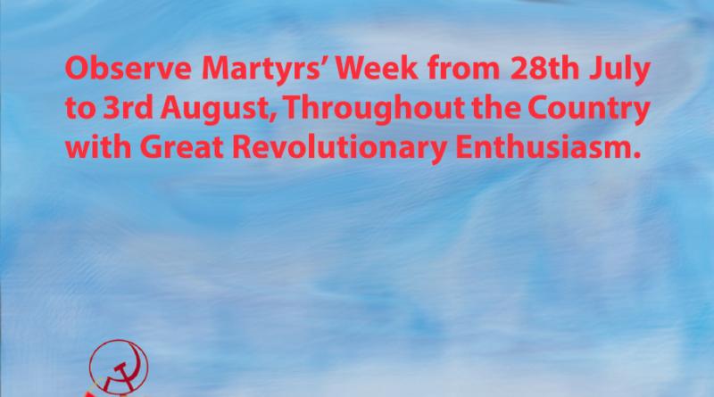 CPI (Maoist) CC, ERB : Observe Martyrs' Week with Great Revolutionary Enthusiasm!