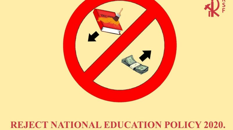 RSF: Reject National Education Policy, 2020
